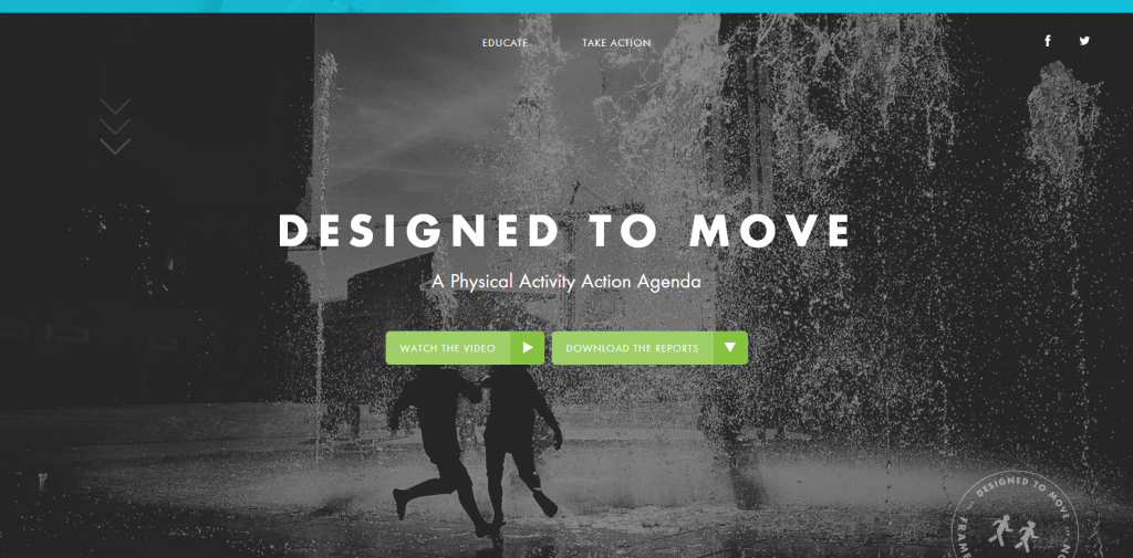 Designed To Move A physical activity agenda to fuel the future.