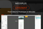 Mockplus Giveaway – A Simple & Rapid Prototype Tool